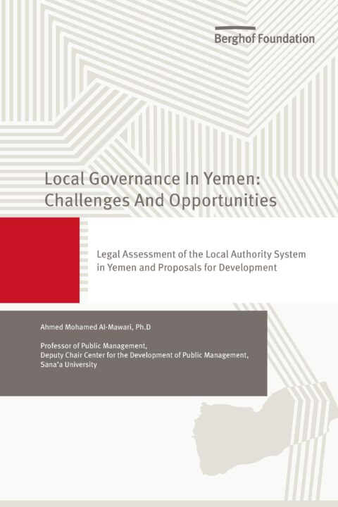 Legal Assessment of the Local Authority System in Yemen and Proposals for Development