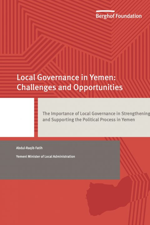 The Importance of Local Governance in Strengthening and Supporting the Political Process in Yemen