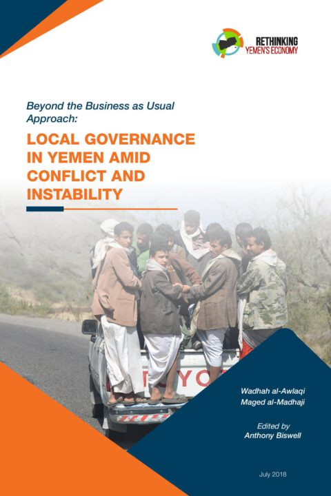 Beyond the Business as Usual Approach: Local governance in Yemen amid conflict and instability
