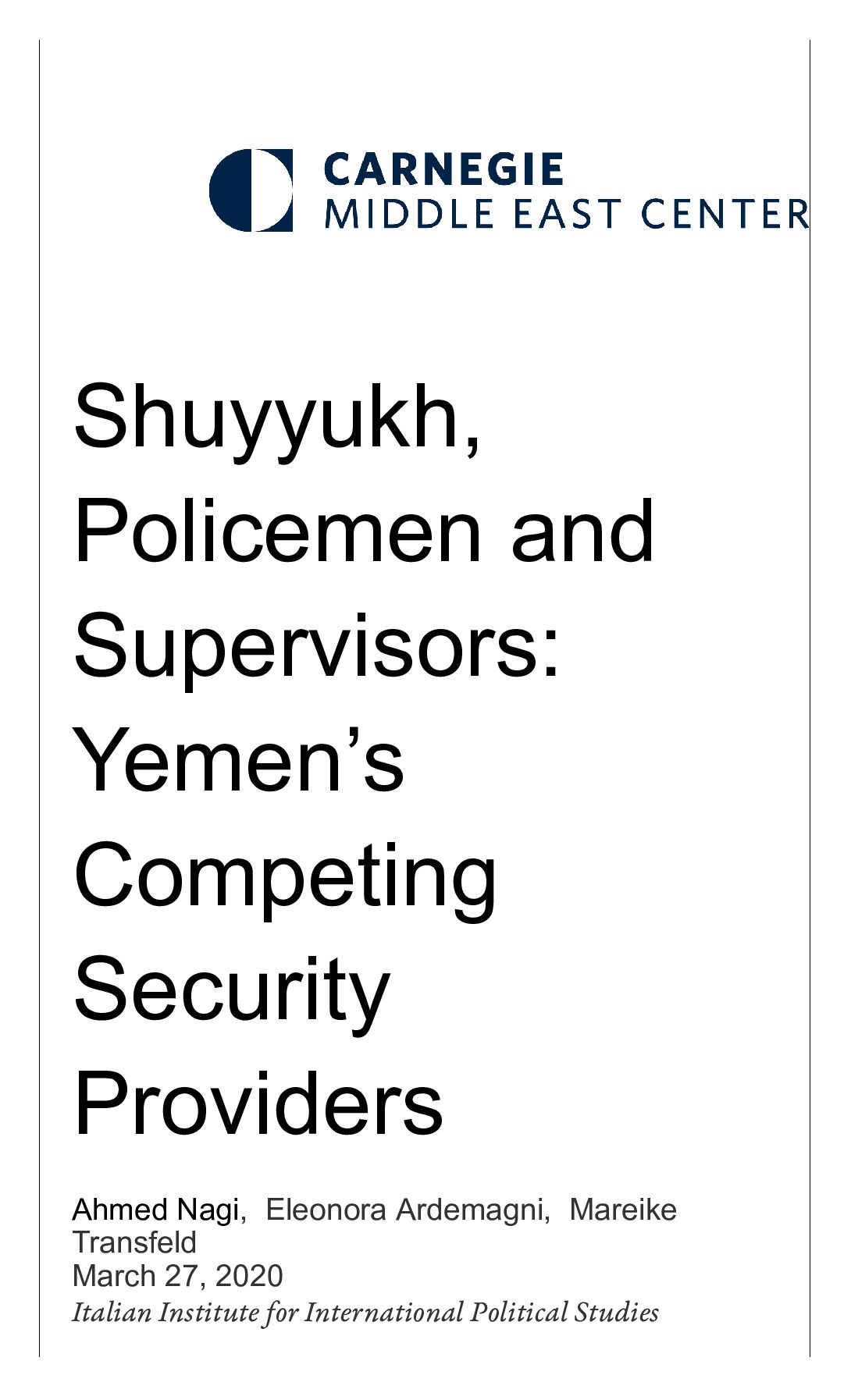 Shuyyukh, Policemen and Supervisors: Yemen's Competing Security Providers