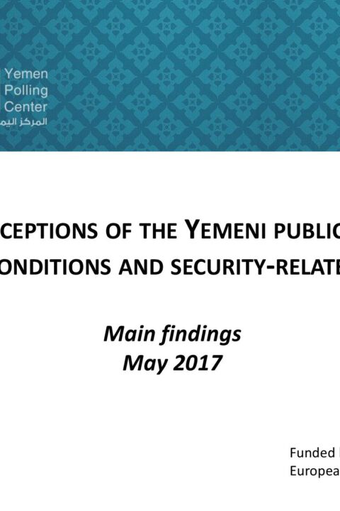 Perceptions of the Yemeni public on living conditions and security-related issues